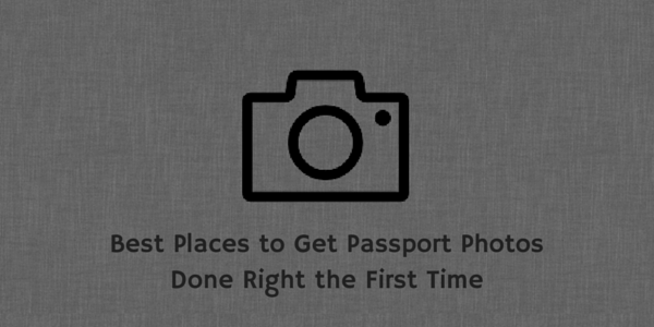 Where to get Passport Photos Done Right the First Time
