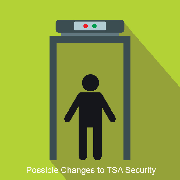 TSA Security Changes